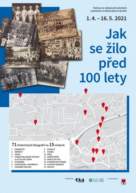 Jak se žilo před 100 lety. Výstava historických fotografií - náměstí T. G. M. a výlepové plochy