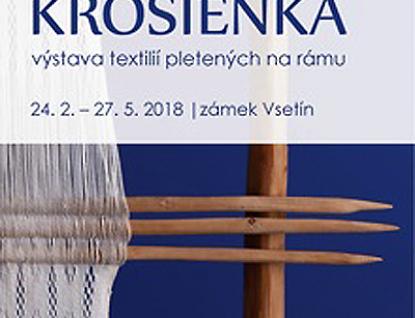 Výstava Krosienka. Co to je? Zapomenutá textilní technika