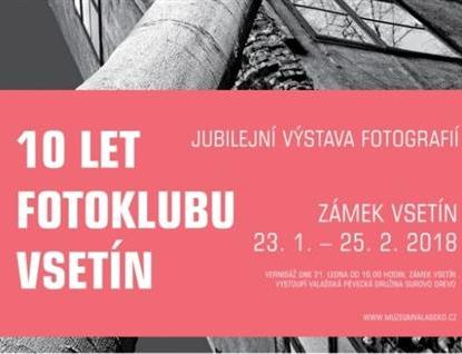 Nenechte si ujít výstavu 10 let Fotoklubu Vsetín