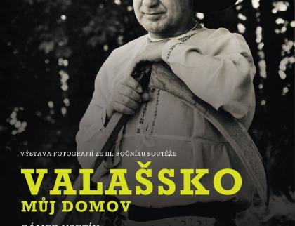 Výstava snímků fotosoutěže Valašsko - můj domov