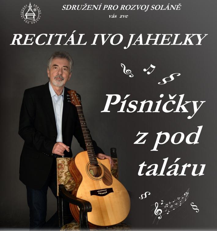 Ivo Jahelka ve Zvonice na Soláni