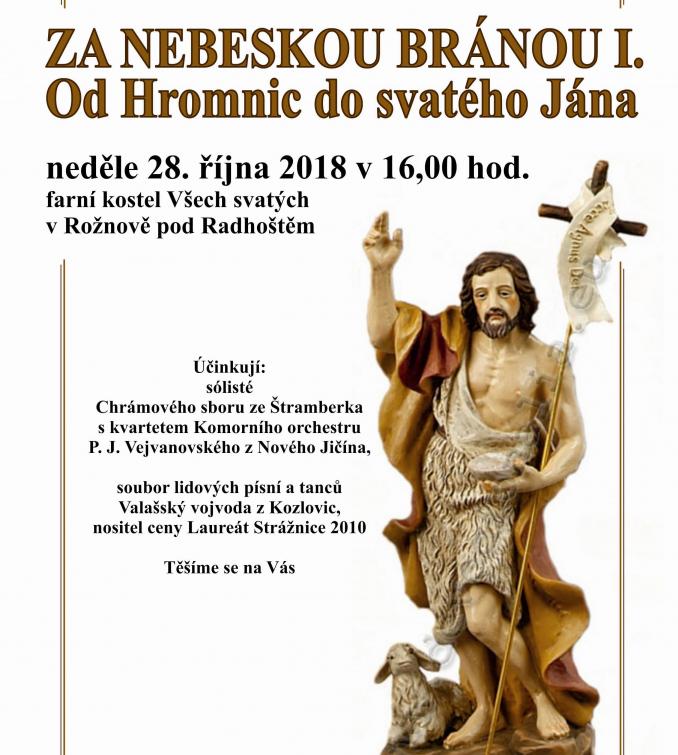 Oslavy státního svátku ve stánku Božím: Za nebeskou bránou I. Od Hromnic do svatého Jána