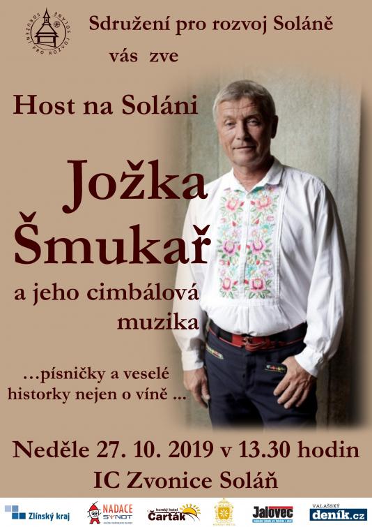Jožka Šmukař vystoupí s cimbálovkou na Soláni
