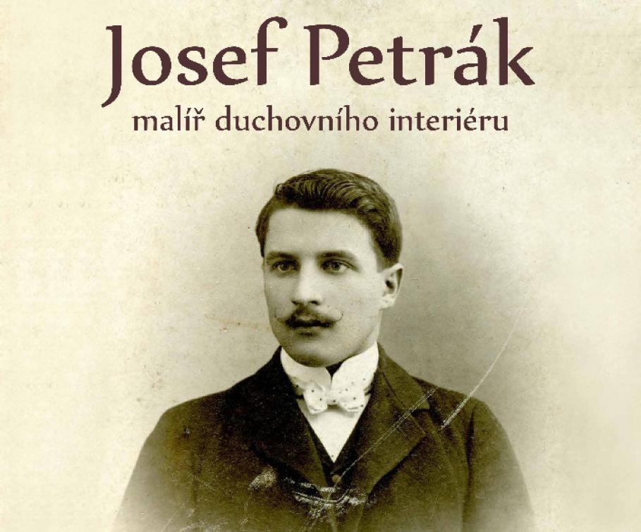 Nová výstava: Řemeslo a dílo malíře Josefa Petráka