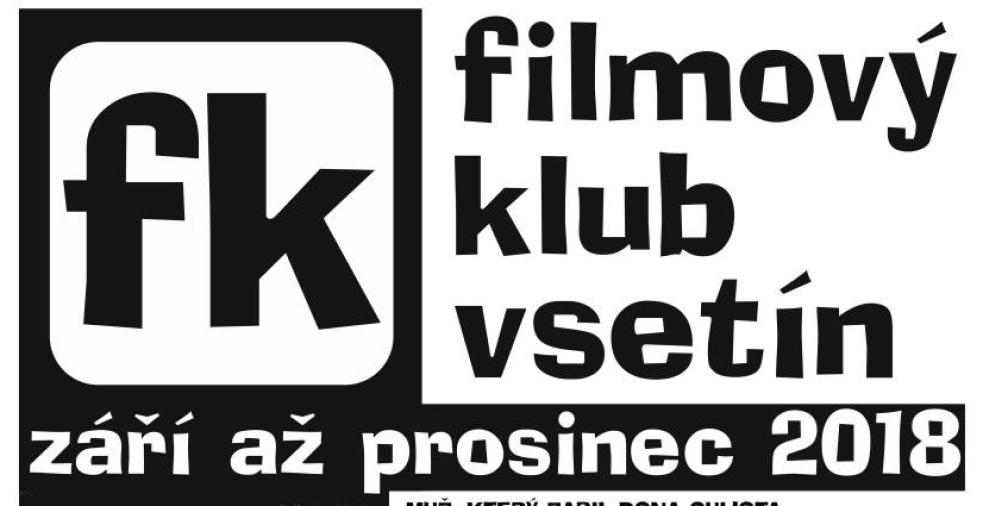 Filmový klub ve Vsetíně otvírá svou podzimní část sezóny