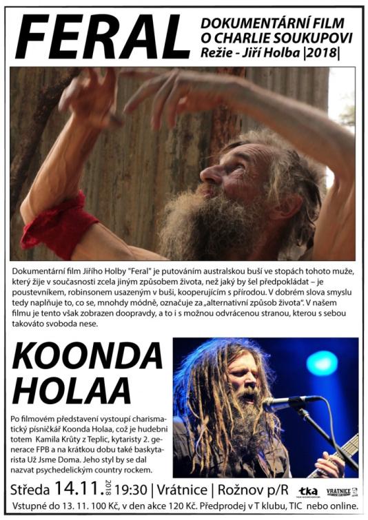 Film o Charlie Soukupovi a koncert Koonda Holaa
