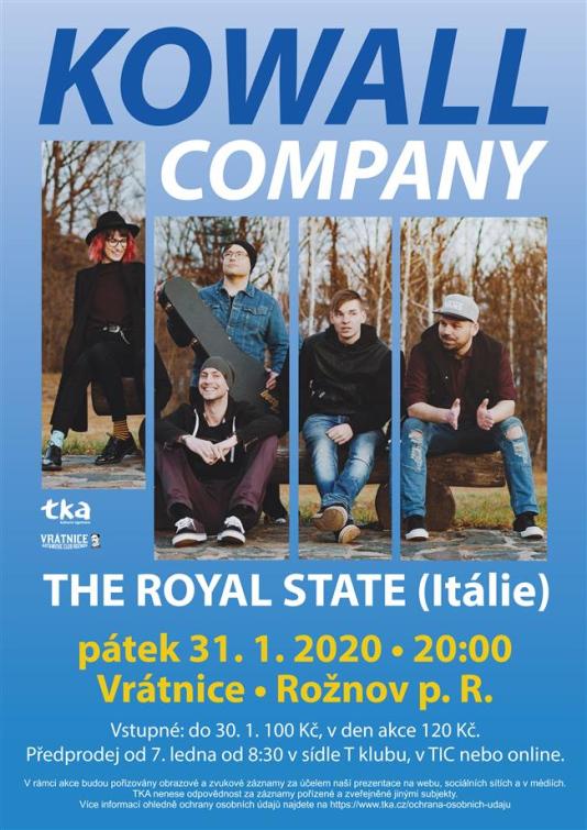 Rožnov: Kowall Company + The Royal State