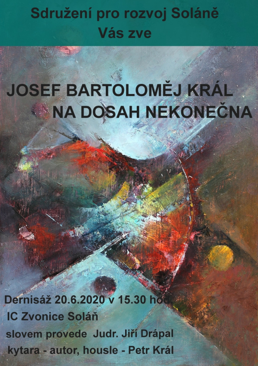 Josef Bartoloměj Král vystavuje na Soláni