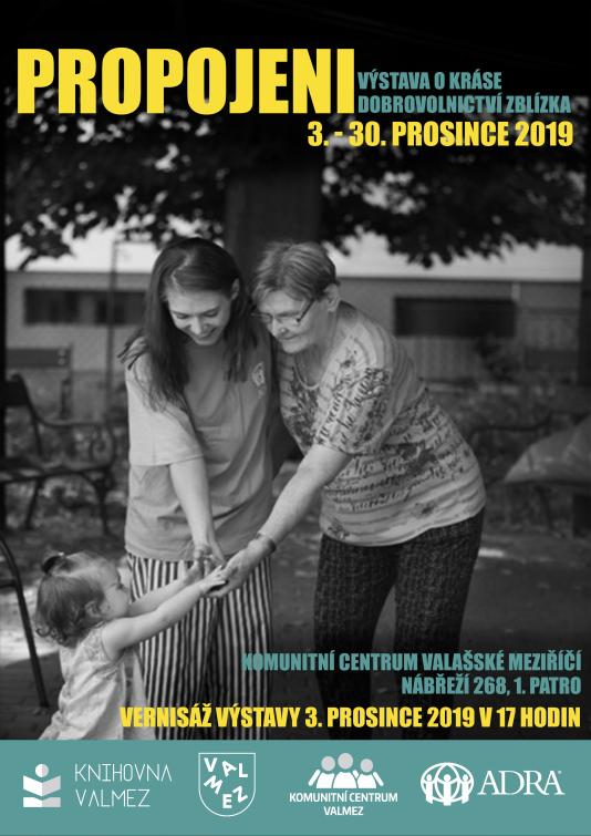 Propojeni: Výstava fotografií ukazujících krásu dobrovolnictví vKomunitním centru Valašské Meziříčí