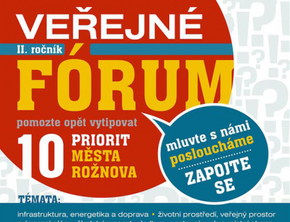 Veřejné fórum se opět osvědčilo. Rožnované vybrali dalších deset priorit, které by chtěli ve městě realizovat